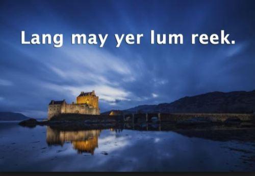 lang may yer lum reek